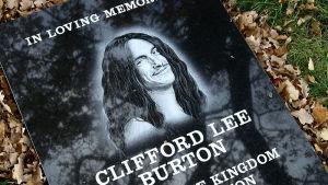 Cliff Burtons minnessten.
