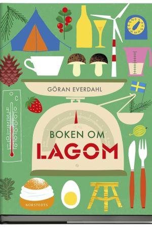 """Pärmbild av Göran Everdahls bok """"Boken om Lagom"""""""