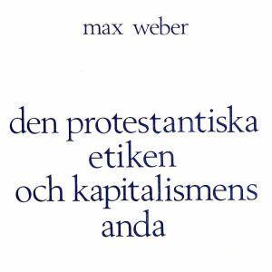 Pärm till Max Webers bok Den protestantiska etiken och kapitalismens anda (svensk översättning från 1978)