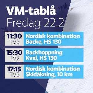 VM-tablå fredag 22.2.