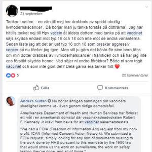 En medlem i Facebookgrupp undrar om hon ska låta vaccinera sin dotter med HPV-vaccin för att förebygga livmoderhalscancer. Anders Sultan svarar och varnar för vacciner.
