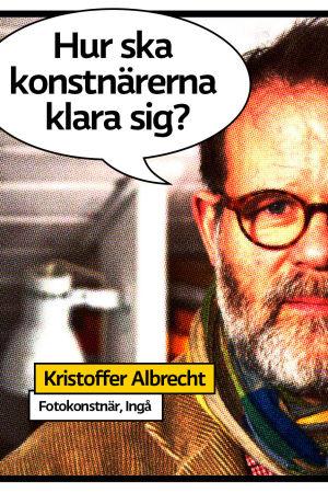 """Fotokonstnären Kristoffer Albrecht i Ingå i sitt arbetsrum som serietidningsaktig rastrerad bild med pratbubbla och frågan """"Hur ka konstnärerna klara sig?"""""""