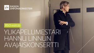 RSO esittää: Ylikapellimestari Hannu Linnun avajaiskonsertti 4.9.2013