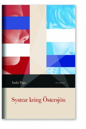 Imbi Pajus bok Systrar kring Östersjön