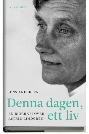 Jens Andersens biografi över Astrid Lindgren