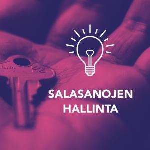 Kuvassa avain kämmenellä, tekstinä Salasanojen hallintaohjelmat, Digitreenit ja yle.fi/oppiminen.