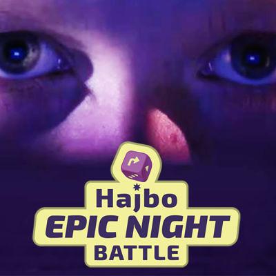 Hajbo Epic Night Battle