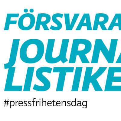 Försvara journalistiken! #pressfrihetensdag