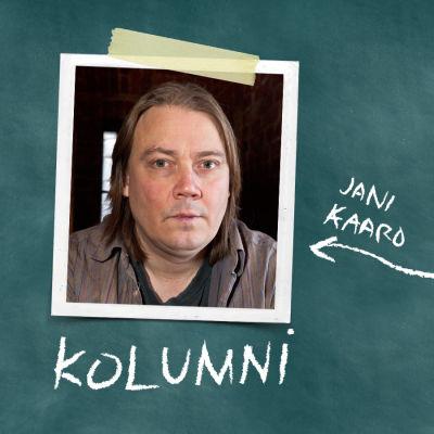Jani Kaaron valokuva ja teksti kolumni liitutaulua vastaan.