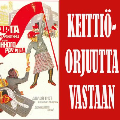 """8. maaliskuuta. Työläisnaisten kapinapäivä keittiöorjuutta vastaan"""" (1932). Neuvostoliittolainen juliste."""