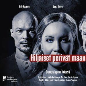 Hiljaiset perivät maan -ooppera jatkaa Ilmajoen Musiikkijuhlien kotimaisten kantaesitysten sarjaa.