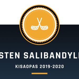 NAISTEN SALIBANDYLIIGA - KISAOPAS 2019-2020