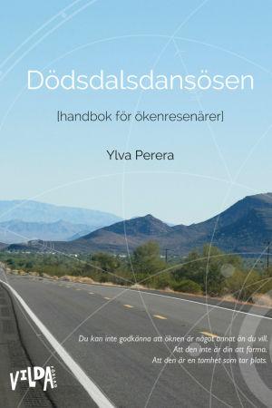 """Pereras debut """"Dödsdalsdansösen"""""""