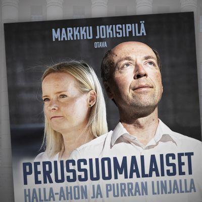Markku Jokisipilän perussuomalaisista kertovan kirjan kansi.