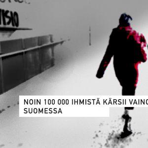 Noin 100 000 ihmistä karsii vainoamisesta Suomessa
