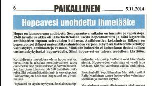 Silvervatten är en bortglömd mirakelmedicin, skriver Reijo Matilainen som tillverkar silvervatten i Pieksämäki. Utdrag ur lokaltidningen Paikallinen som finns med på företagets webbsidor.l