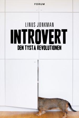 Bokomslag: Introvert - den tysta revolutionen