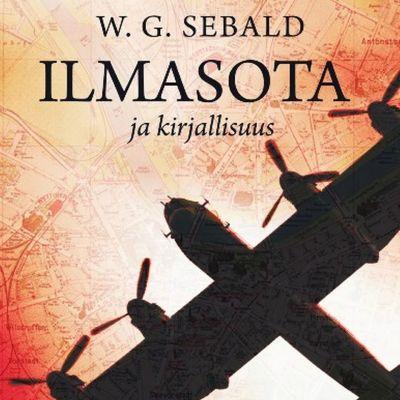 W. G. Sebald: Ilmasota ja kirjallisuus