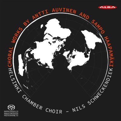 Choral works by Antti Auvinen and Sampo Haapamäki / Helsinki Chamber Choir
