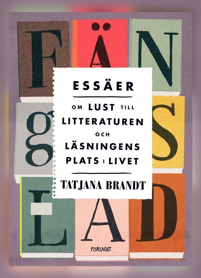 """Pärmen till Tatjana Brandts essäsamling """"Fängslad""""."""