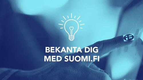 bd9ddf6050ec Digiträning: Vad vet du om tjänsten suomi.fi? Testa din kunskap och ...