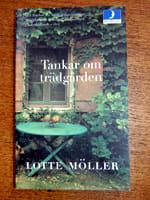 Tankar om trädgården av Lotte Möller