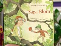 Saga Blom - Anna Gullichsen (text) & Cara-Maria Knuutinen (bild)