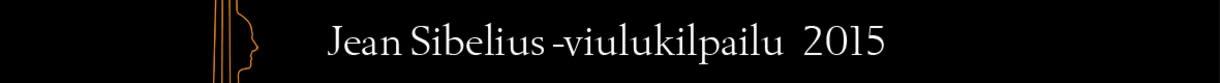 Jean Sibelius -viulukilpailu 2015