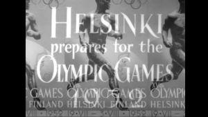 """En bild var det står """"Helsinki prepares for the Olympic Games 1952"""""""