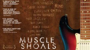 Muscle Shoals. Dokumenttielokuva legendaarisesta studiosta Muscle Shoalsissa Alabamassa. Elokuvan juliste.
