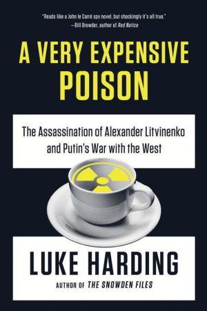 Bokomslag: A very expensive poison av Luke Harding