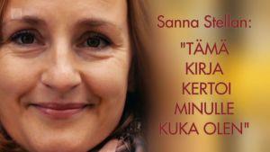 """Ssanna Stellan: Tämä kirja kertoi minulle kuka olen."""""""