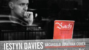 Iestyn Davies / Bach