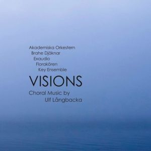 Ulf Långbacka: Visions