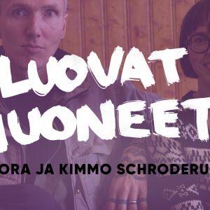 Noora ja Kimmo Schroderus