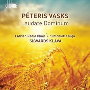 Peters Vasks / Laudate Dominum