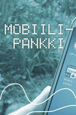 Digitreenien pääkuva, taustakuvassa kännykkä jossa pankkien sovellusten kuvakkeita. Tekstinä Mobiillipankki.