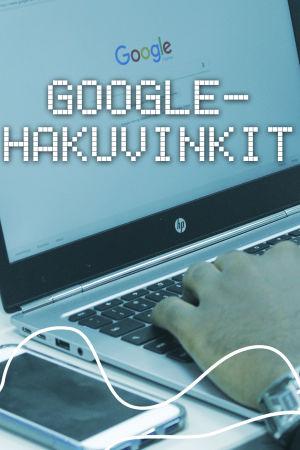 Digitreenien pääkuva. Taustakuvassa kädet tietokoneella, jossa on Googlen hakusivu auki.