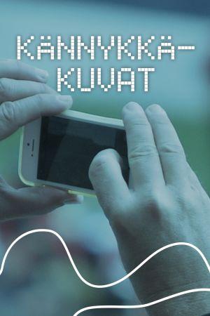 Digitreenien pääkuva, tekstinä Kännykkäkuvat. taustakuvassa ihminen ottaa kuvaa kännykällä.