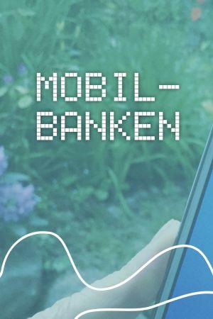 Hur använder man mobilbanken?