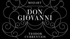 Currentzis / Don Giovanni