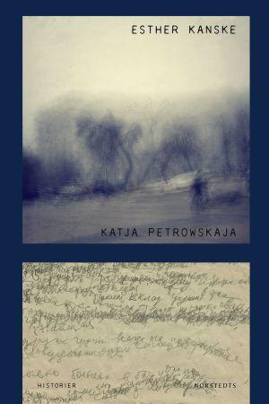 "Pärmbild till Katja Petrowskajas bok ""Esther kanske"""