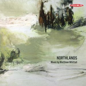 Matthew Whittall / Northlands