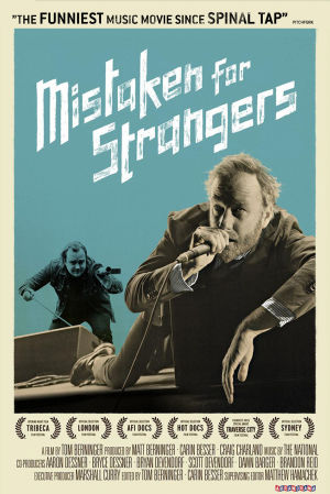 Mistaken for Strangers, ohjaus Tom Berninger.