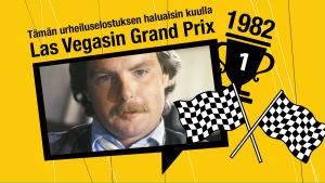 Keke Rosbergin FI-maailmanmestaruuden ratkeaminen Las Vegasissa v. 1982 on yksi Sen urheiluselostuksen haluaisin kuulla -lähetyksessä kuultava kuuntelijatoive