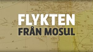 Grafik för webboken Flykten från Mosul. Rubriken skriven på ett gammalt kartbotten.