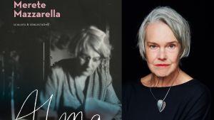 Merete Mazzarella och romanen om Alma Söderhjelm.