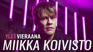 Miikka Koivisto vieraili Uuden musiikin X:ssä
