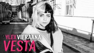 Vesta vieraili Uuden musiikin X:ssä.