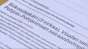 Visalan sairaalassa Ylivieskassa neuvotellaan sadan työntekijän asemasta ja sairaalan sulkemisesta.